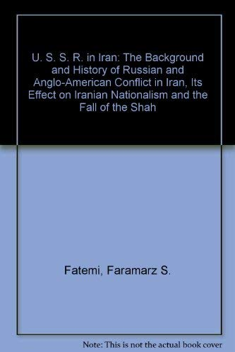 9780498025327: USSR in Iran: The Beginning of the Cold War