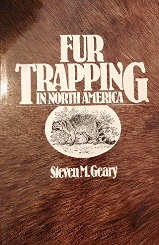 9780498025631: Fur Trapping in North America
