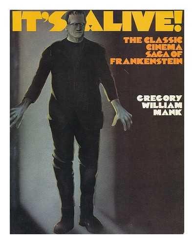 9780498025921: It's Alive! The Classic Cinema Saga of Frankenstein