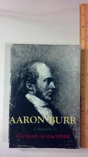 9780498040283: Aaron Burr