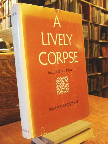 9780498066467: A Lively Corpse: Religion In Utopia