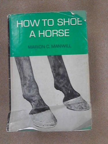 9780498066603: How to Shoe a Horse