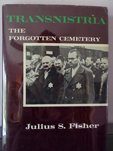 9780498067730: Transnistria: The Forgotten Cemetery