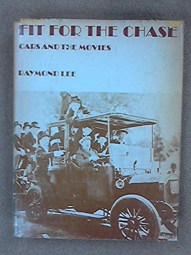 9780498068010: Fit for the Chase: Cars and the Movies