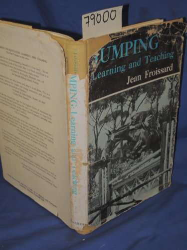 Jumping : learning and teaching: Froissard, Jean