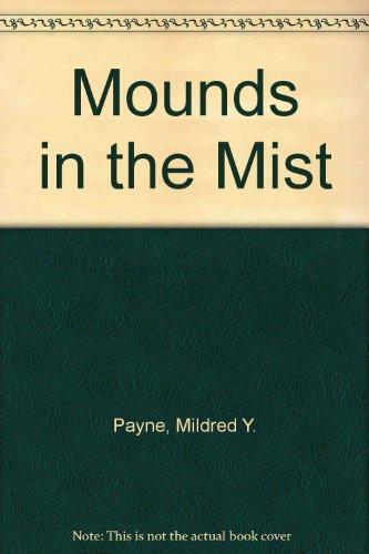 Mounds in the Mist: Kroll, Harry Harrison;