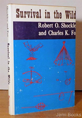 Survival in the Wilds: Shockley, Robert O.;
