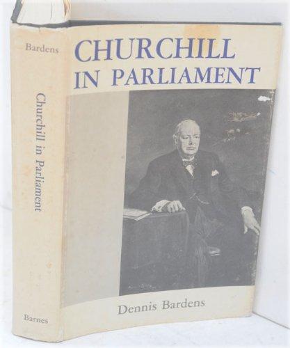 Churchill in Parliament: Bardens, Dennis