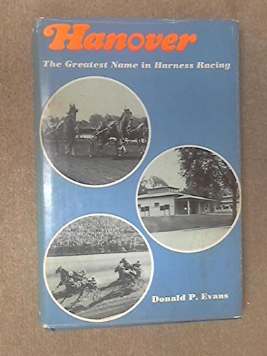 Big Bum; the Story of Bret Hanover: Evans, Donald P.
