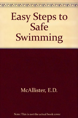 9780498074127: Easy Steps to Safe Swimming