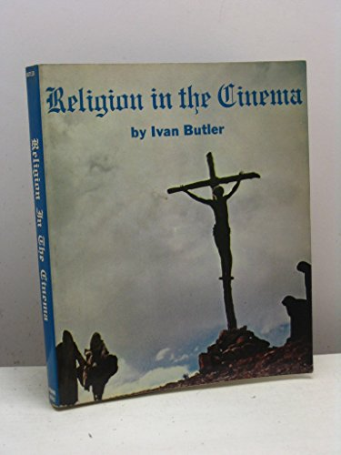 9780498074172: Religion in the cinema (The International film guide series)