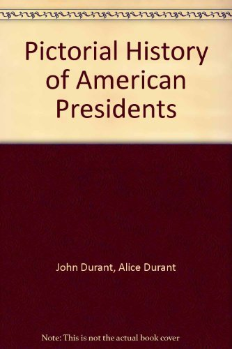 9780498074301: Pictorial History of American Presidents