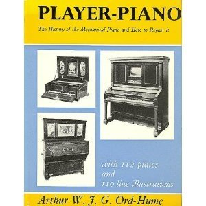 9780498074844: Player piano;: The history of the mechanical piano and how to repair it