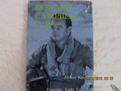 Donald Campbell C.B.E.: Knowles, Arthur; Campbell, Lady Dorothy