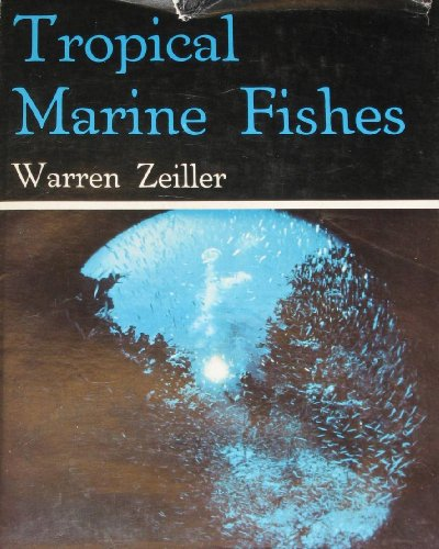 9780498075285: Tropical marine fishes of southern Florida and the Bahama Islands