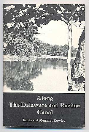 9780498075438: Along the Delaware and Raritan Canal