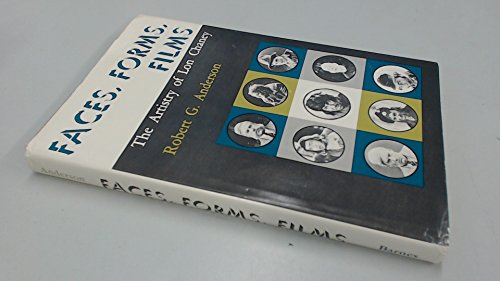 Faces, Forms, Films: the Artistry of Lon Chaney;: Anderson, Robert G.,