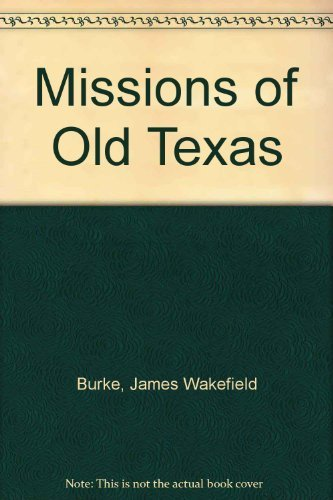 9780498077845: Missions of old Texas