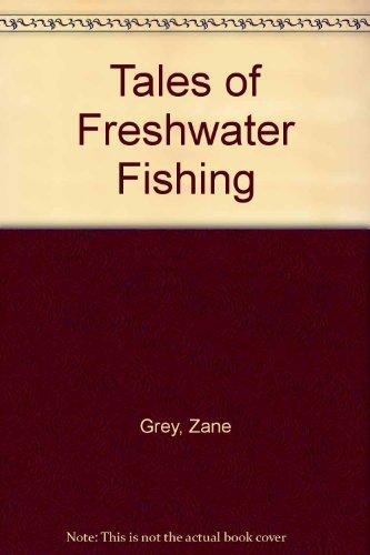 9780498077890: Tales of Fresh-Water Fishing