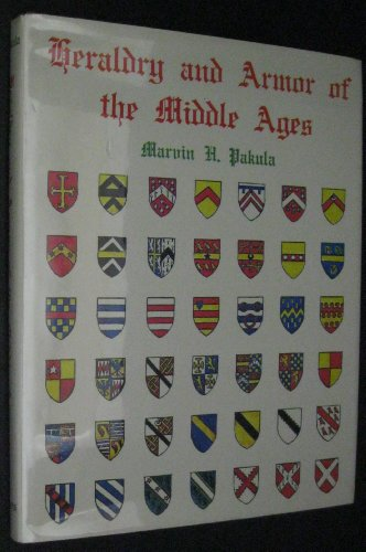 HERALDRY AND ARMOR OF THE MIDDLE AGES