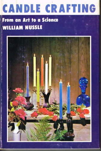9780498078637: Candle Crafting: From Art to Science