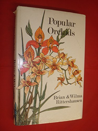 Popular Orchids: Rittershausen, Brian and Wilma