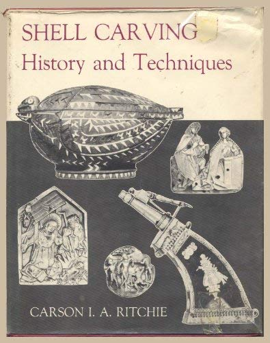 9780498079283: Shell Carving: History and Techniques