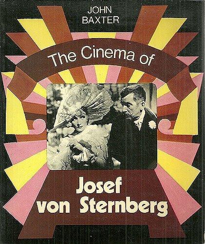9780498079917: The Cinema of Josef von Sternberg (The International Film Guide series)