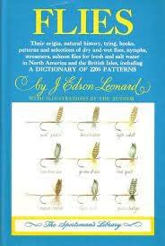 Flies Their Origin, Natural History, Tying, Hooks,: Leonard, J. Edson