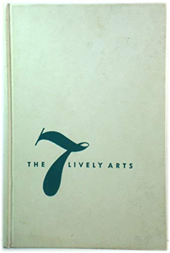 9780498090110: The 7 Lively Arts.