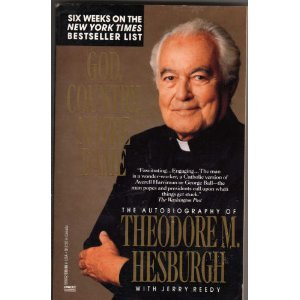 9780499906625: God, Country, Notre Dame: The Autobiography of Theodore M. Hesburgh