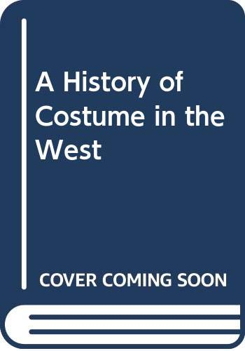 9780500010372: A History of Costume in the West