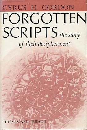 9780500010488: Forgotten Scripts: The Story of Their Decipherment