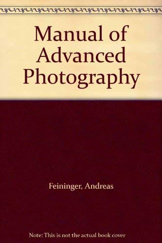9780500010624: A manual of advanced photography