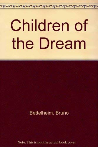 9780500010648: The Children of the Dream
