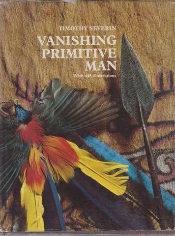 9780500011102: Vanishing Primitive Man
