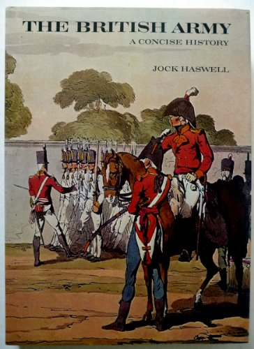 British Army: A Concise History: Jock Haswell