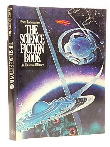 9780500011362: The science fiction book: An illustrated history