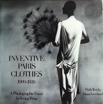 9780500011591: Inventive Paris Clothes 1909-1939: A Photographic Essay