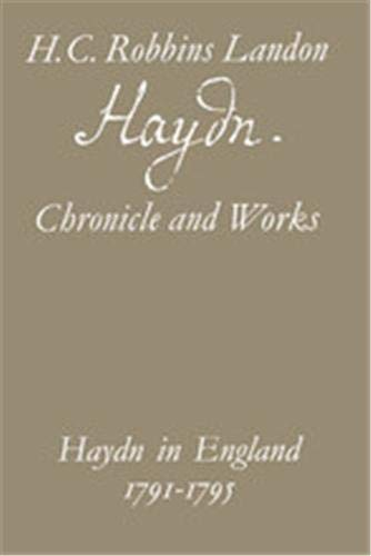 9780500011645: Haydn: Chronicle and Works: Haydn in England 1791-1795: Haydn in England, 1791-95