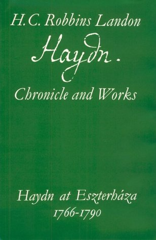 9780500011683: Haydn at Eszterhaza 1766-1790: Haydn at Esterhaza, 1766-90 (Haydn Chronicle & Works)