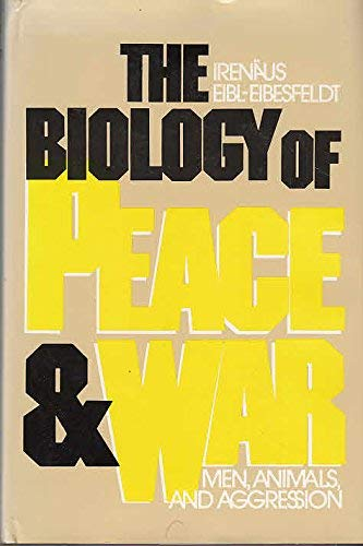 9780500011881: The Biology of Peace and War