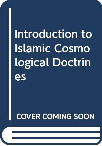 9780500011904: Introduction to Islamic Cosmological Doctrines