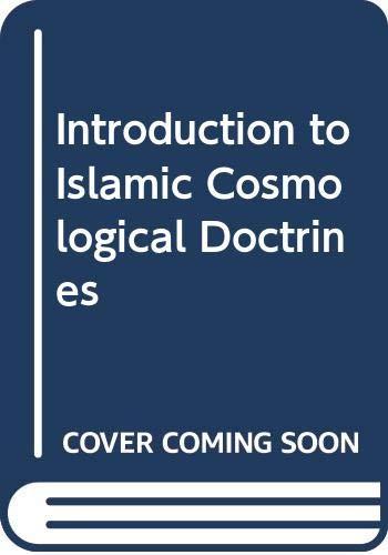 Introduction to Islamic Cosmological Doctrines: Nasr, Seyyed Hossein