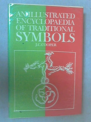 9780500012017: An Illustrated Encyclopaedia of Traditional Symbols
