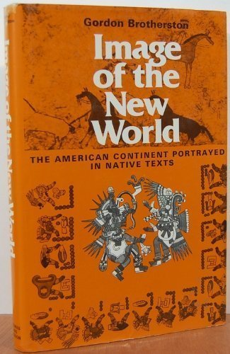 Image of the New World: American Continent Portrayed in Native Texts