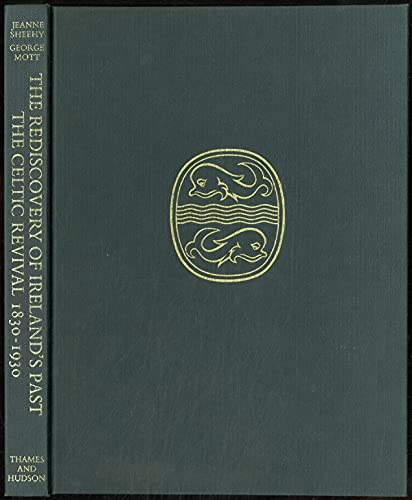 9780500012215: The Rediscovery of Ireland's Past: Celtic Revival, 1830-1930
