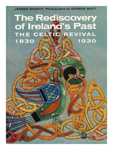 9780500012215: The Rediscovery of Ireland's Past: The Celtic Revival, 1830-1930