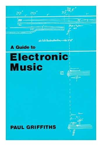9780500012246: A guide to electronic music