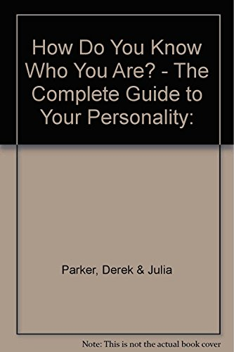 How Do You Know Who You are?: Parker, Derek, Parker,